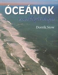 Dorrik Stow - Óceánok enciklopédiája
