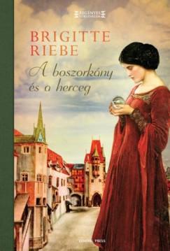 Riebe Brigitte - A boszorkány és a herceg