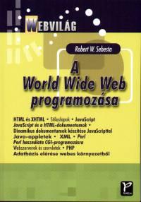 Robert W. Sebesta - A World Wide Web programozása