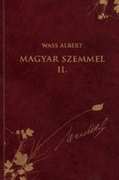 Wass Albert - Magyar szemmel II.