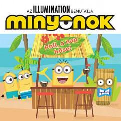 Trey King  (Szerk.) - Minyonok - Phil, a nap hőse!