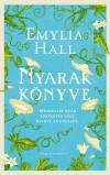 Emylia Hall - Nyarak k�nyve