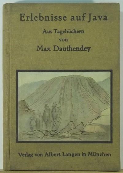 Max Dauthendey - Erlebnisse auf Java