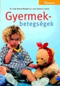 Dr. Barbara Capelle - Dr. Helmut Keudel - Gyermekbetegségek