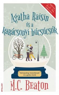 Beaton M. C. - Agatha Raisin és a karácsonyi búcsúcsók