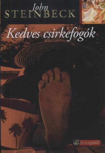 John Steinbeck - Kedves csirkefogók
